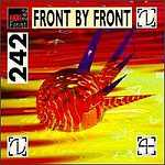 Front 242 - Front By Front 1988-1989  (CD, Album, Remastered )