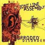 Front Line Assembly - Corroded Disorder