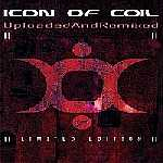 Icon Of Coil - Uploaded & Remixed / Shelter Limited