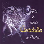 Closterkeller - Fin de siecle