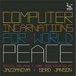 Various Artists - Computer Incarnations For World Peace