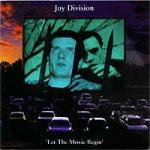 Joy Division - Let The Movie Begin