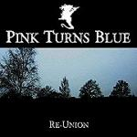 Pink Turns Blue - Re-Union