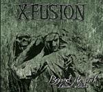 X-Fusion - Beyond The Pale (Reissue)