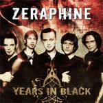 Zeraphine - Years In Black (Best Of)