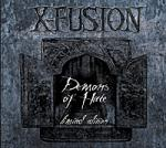 X-Fusion - Demons Of Hate (Reissue)