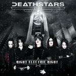 DeathStars - Night Electric Night (Gold Edition)