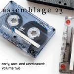 Assemblage 23 - Early, Rare and Unreleased Volume 2