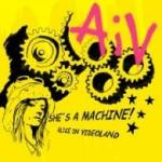 Alice In Videoland - She's a Machine