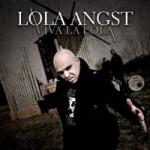 Lola Angst - Viva la Lola (Limited 2CD Digipak)