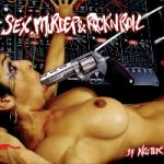 Neotek - Sex, Murder and Rock'n'Roll