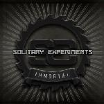 Solitary Experiments - Immortal