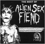 Alien Sex Fiend - The Best Of Alien Sex Fiend