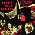 Alien Sex Fiend - Lips Can't Go