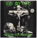 Alien Sex Fiend - Ignore The Machine