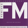 Fixmer/McCarthy - Look To ME / And Then Finally (Remixes)