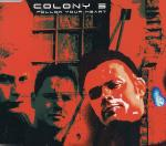 Colony 5 - Follow Your Heart