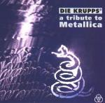 Die Krupps - A Tribute to Metallica