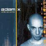 Adam X - On The One And Two
