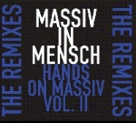 Massiv In Mensch - Hands on Massiv Vol. II