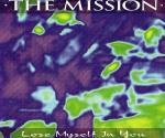 The Mission - Lose Myself In You (MCD)
