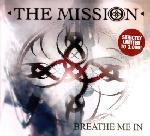 The Mission - Breathe Me In