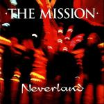 The Mission - Neverland (CD)