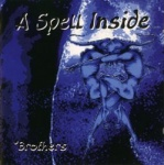 A Spell Inside - Brothers
