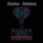 Inkubus Sukkubus - The Dark Goddess (CD Digipak)