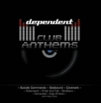 Various Artists - Dependent Club Anthems