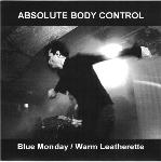 Absolute Body Control - Blue Monday / Warm Leatherette