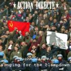 Action Directe - Juche Dance/Singing For The Clampdown