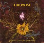 Ikon - Flowers for the Gathering (2CD Limited Edition)