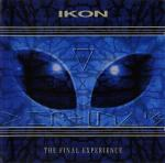 Ikon - The Final Experience  (CD Ltd. Edition)