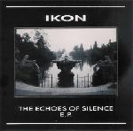 Ikon - The Echoes Of Silence  (EP)
