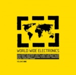 Various Artists - World Wide Electronics Volume 1