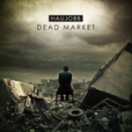 Haujobb - Dead Market (Limited MCD+Sticker+Patch)