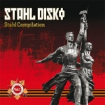 Various Artists - Stahl Disko/Stahl Compilation Volume 1