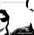 Absolute Body Control - Mindless Intrusion