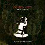 Golden Apes - Thalassemia (Yesterday And Other Centuries)  (CD)