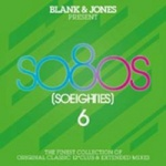 Various Artists - Blank & Jones present: so80s (So Eighties) 6 (3CD Digipak)