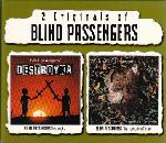 Blind Passengers - Destroyka + The Forgotten Times
