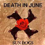 Death In June - Sun Dogs