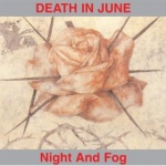 Death In June - Night And Fog