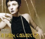 Various Artists - A Dark Cabaret 2 (CD Digipak)
