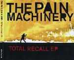 The Pain Machinery - Total Recall