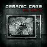Organic Cage - Kill Your TV (EP)