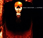 Bad Sector - Ampos (Re-edition)