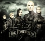 Lord Of The Lost - Die Tomorrow (Limited 2CD Digipak)