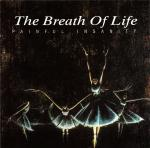 The Breath Of Life - Painful Insanity  (CD)